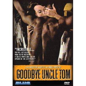 Cinema: The Other Slave Film – Addio Zio Tom/Good Bye Uncle Tom