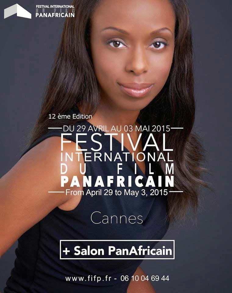 Cinema: The International Pan African Film Festival at Cannes   Le Festival International du Film Panafricain à Cannes 2015