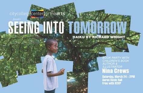 CITY COLLEGE CENTER FOR THE ARTS PRESENTS 'SEEING INTO TOMORROW'