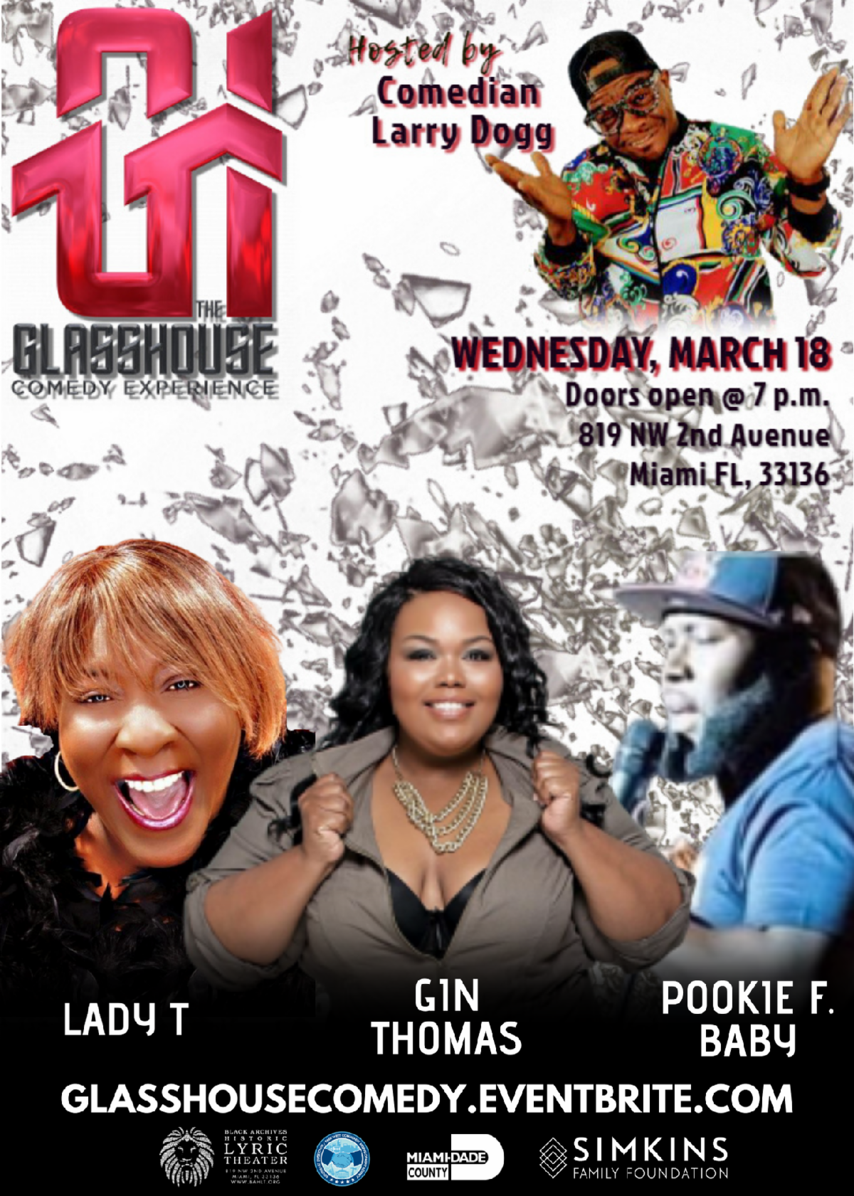 THE BLACK ARCHIVES PRESENTS THE GLASSHOUSE COMEDY EXPERIENCE EACH & EVERY 3RD WEDNESDAY