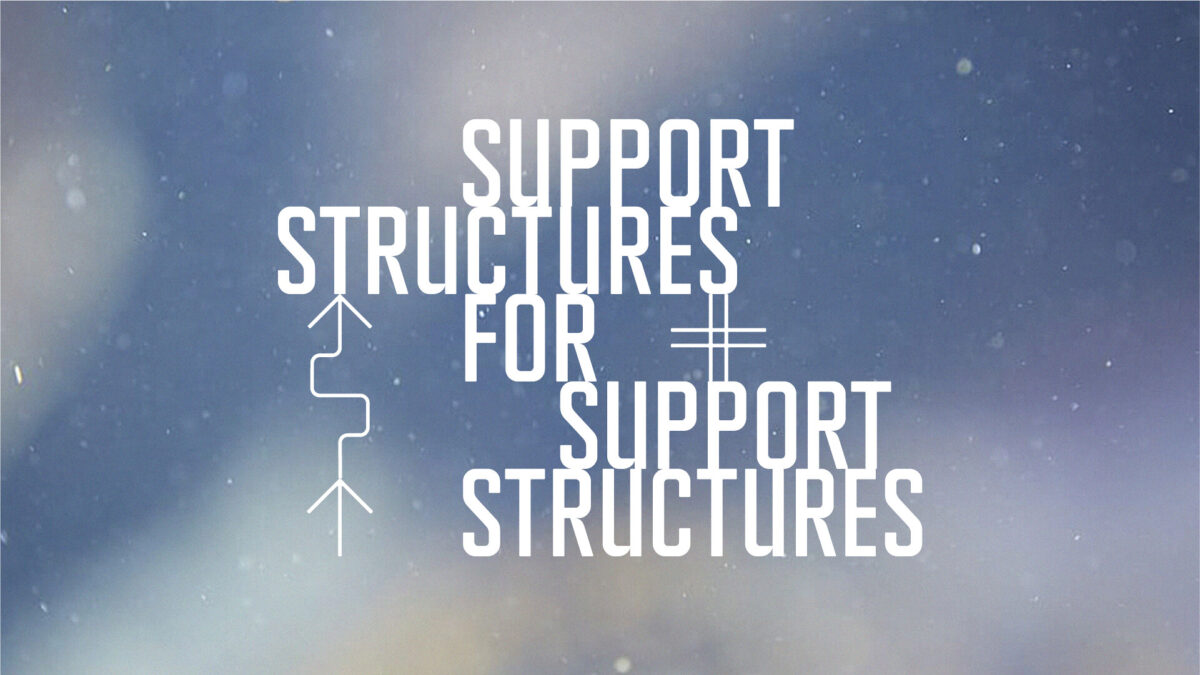Support Structures for Support Structures 2021/22